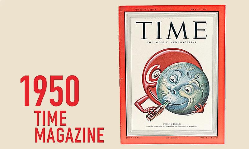 ▲一向僅以人物照片作為封面的美國時代雜誌《TIME》,在1950年代破天荒用可口可樂刊出史上第一個非人物的封面。